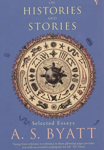 On Histories and Stories : Selected Essays