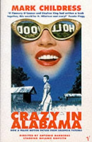 9780099283874: Crazy in Alabama: Film Tie-In