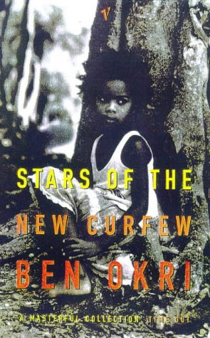 Stars of the New Curfew: Ben Okri