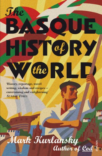 9780099284130: The Basque History Of The World