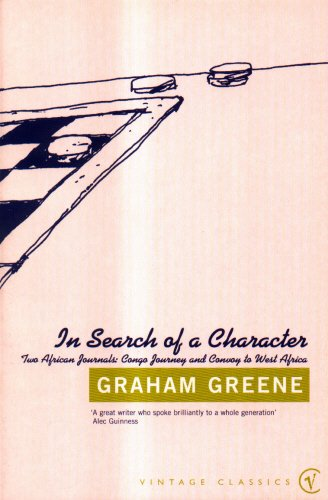9780099284246: In Search of a Character: Two African Journals (Vintage Classics)