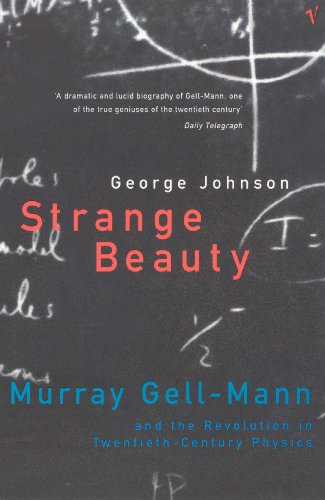 9780099284321: Strange Beauty: Murray Gell-Mann and the Revolution in Twentieth-century Physics