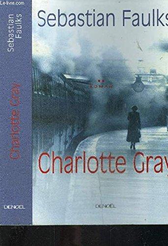 9780099284390: Charlotte Gray