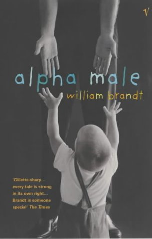 9780099284536: Alpha Male