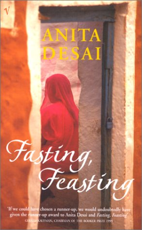 Fasting, Feasting (0099284723) by Anita Desai