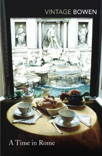 A Time in Rome: Bowen, Elizabeth