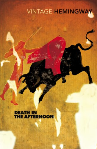 9780099285021: Death In The Afternoon (Vintage Classics)