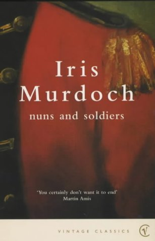 9780099285359: Nuns And Soldiers (Vintage Classics)