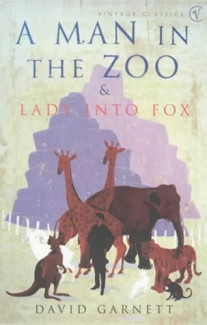 9780099285496: Man In the Zoo & Lady Into Fox