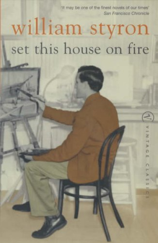 9780099285557: Set This House On Fire (Vintage Classics)