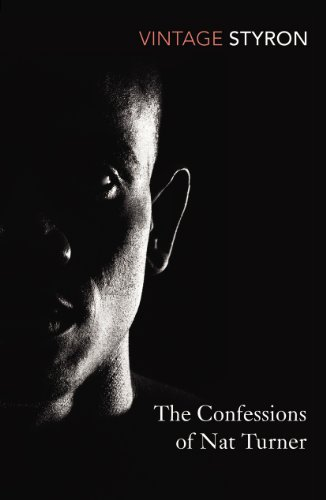 9780099285564: Confessions of Nat Turner