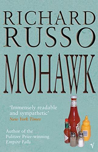 9780099285632: Mohawk