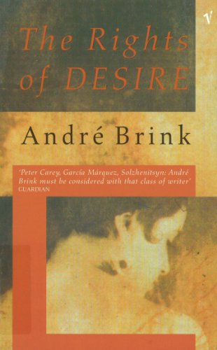 The Rights of Desire (0099285738) by Brink, Andre
