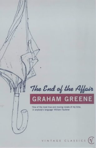 9780099286059: The End Of The Affair