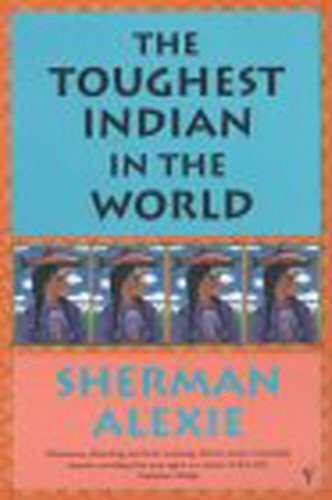9780099286271: The Toughest Indian in the World (Roman)