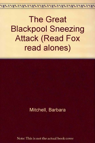 9780099286318: The Great Blackpool Sneezing Attack (Read Fox read alones)