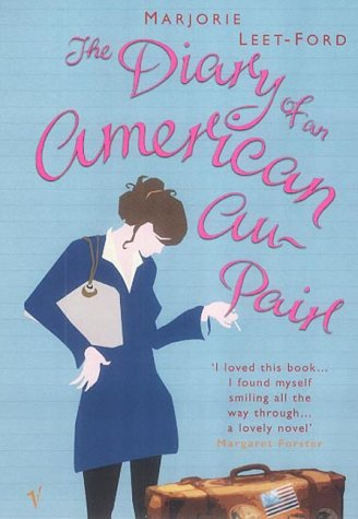 9780099286424: The Diary of an American Au Pair