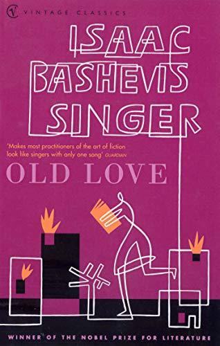 9780099286462: Old Love (Vintage Classics)