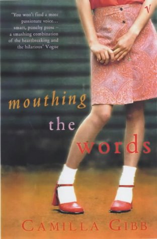 9780099286585: Mouthing The Words