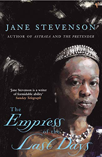 9780099286653: The Empress Of The Last Days