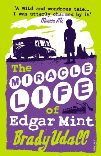 9780099286769: The Miracle Life Of Edgar Mint