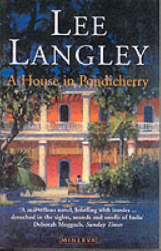 9780099287261: A House in Pondicherry