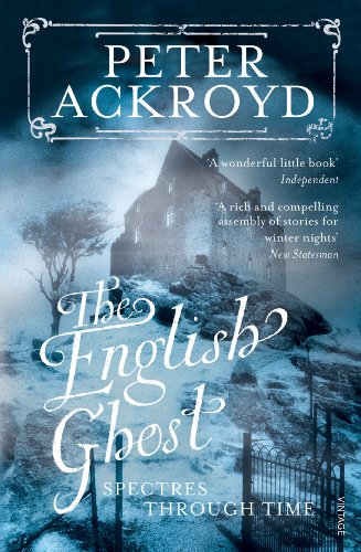 9780099287575: The English Ghost: Spectres Through Time