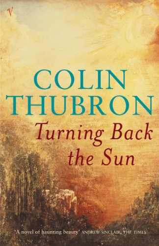 Turning Back the Sun: Thubron, Colin