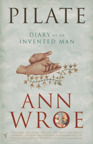 9780099287933: Pilate: The Diary of an Invented Man