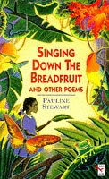 9780099288213: Singing Down the Breadfruit (Red Fox Poetry Books)
