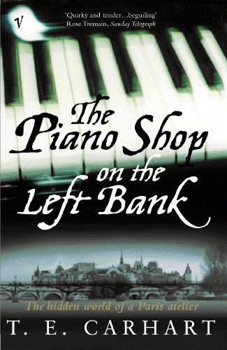 9780099288237: The Piano Shop On The Left Bank: The Hidden World of a Paris Atelier
