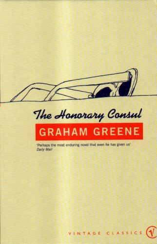 9780099288534: The Honorary Consul (Vintage Classics)