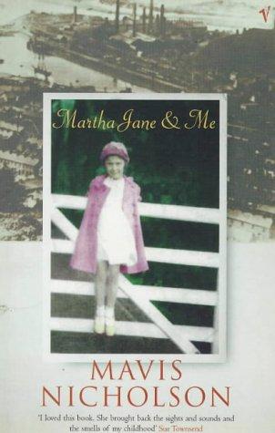 9780099288541: Martha Jane and Me: A Girlhood in Wales