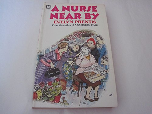 9780099288602: Nurse Nearby