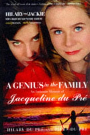 9780099289265: A Genius in the Family: An Intimate Memoir of Jacqueline du Pre