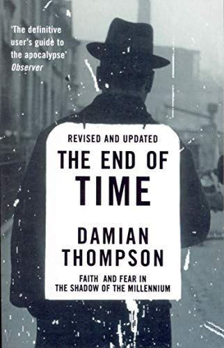 9780099289432: The End of Time