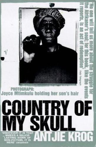 9780099289791: Country of My Skull