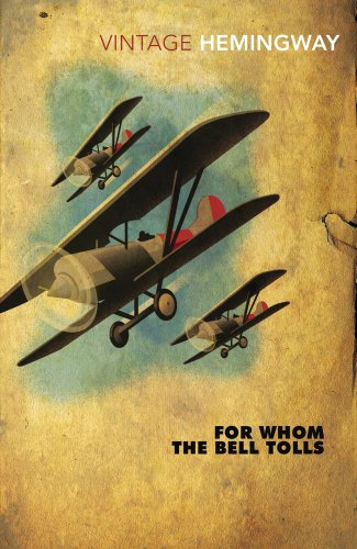 9780099289821: For Whom The Bell Tolls (Vintage Classics)