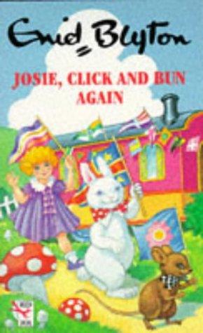 9780099289913: Josie Click and Bun Again