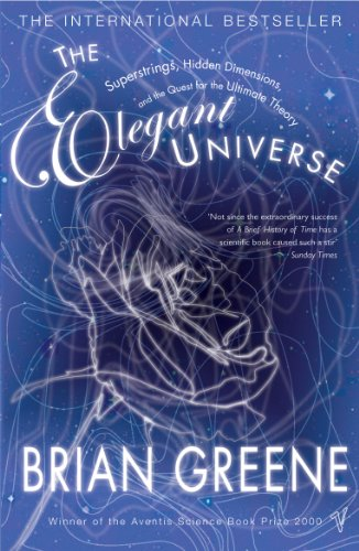 9780099289920: The Elegant Universe: Superstrings, Hidden Dimensions and the Quest for the Ultimate Theory