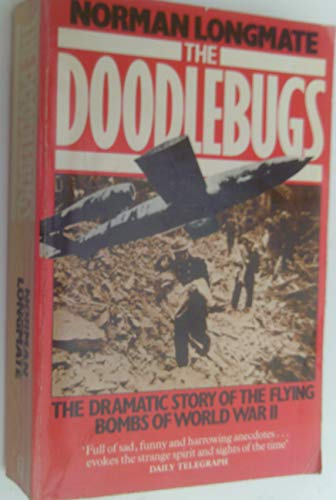 9780099290209: The Doodlebugs: Story of the Flying Bombs