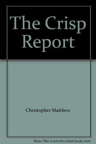 9780099291800: The Crisp Report