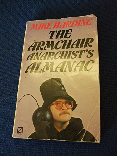 9780099292104: The Armchair Anarchist's Almanac