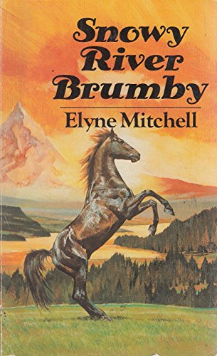 9780099292302: Snowy River Brumby (Silver Brumby series)