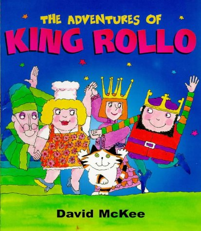 9780099292500: The Adventures of King Rollo