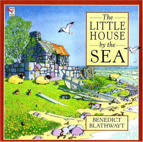 9780099293415: The Little House by the Sea (Red Fox picture books)