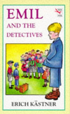 Emil And The Detectives (Red Fox Middle: Erich Kastner