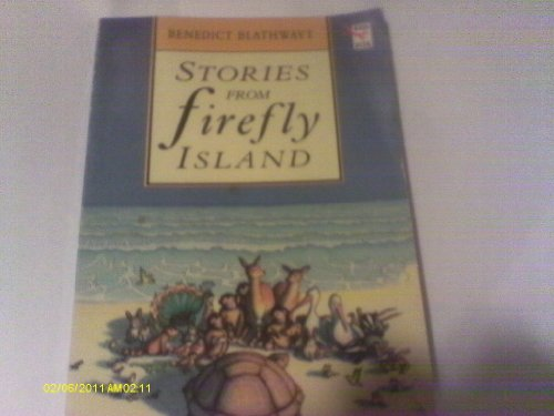 9780099294016: Stories from Firefly Island