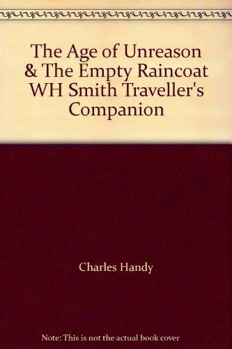 9780099296409: The Age of Unreason & The Empty Raincoat WH Smith Traveller's Companion