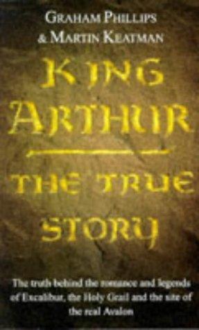 9780099296812: King Arthur : The True Story